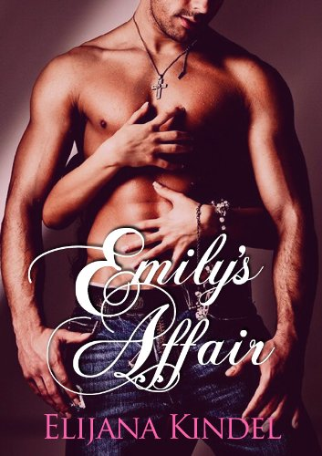 Emily's Affair by Elijana Kindel