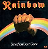 Since You Been Gone - Rainbow 7