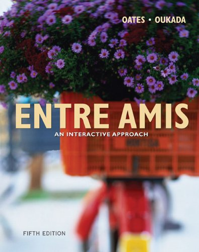 Entre Amis: An Interactive Approach, 5th Edition