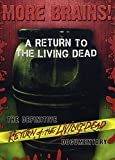 More Brains: A Return to the Living Dead [Import]