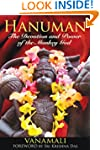 Hanuman: The Devotion and Power of th...