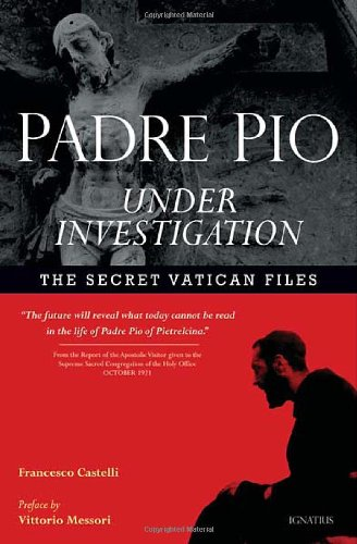 Padre Pio Under Investigation: The Secret Vatican Files, Fr. Francesco Castelli