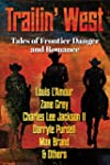 TRAILIN' WEST: FREE- 7 New and Classi...