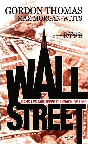 Wall Street : Les coulisses du krach de 1929