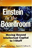 Einstein in the Boardroom: Moving Beyond Intellectual Capital to I-Stuff