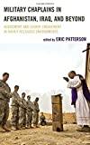 img - for Military Chaplains in Afghanistan, Iraq, and Beyond: Advisement and Leader Engagement in Highly Religious Environments (Peace and Security in the 21st Century) book / textbook / text book