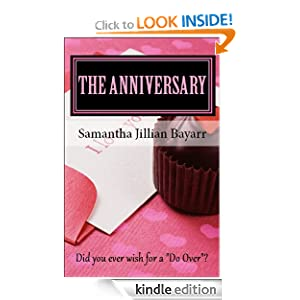 Kindle Book Bargains: The Anniversary (Christian Romance), by Samantha Jillian Bayarr. Publisher: Livingston Hall Publishers (September 10, 2011)