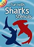 Fun with Sharks Stencils (Dover Stencils)