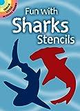 Fun with Sharks Stencils (Dover Stencils)