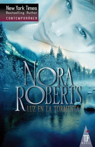 Luz en la tormenta  [ROBERTS, NORA] (Tapa Blanda)