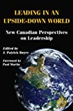 img - for Leading in an Upside-Down World: New Canadian Perspectives on Leadership book / textbook / text book