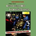 Beyond Lies the Wub & The Hanging Stranger | Philip K. Dick