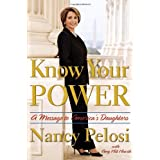 Know Your Power: A Message to America's Daughters ~ Amy Hill Hearth