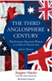 The Third Anglosphere Century: The English-Speaking World in an Era of Transition