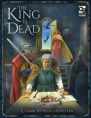 The King is Dead: Struggles for Power in King Arthur's Court, by Peer Sylvester
