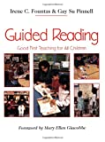 Guided Reading: Good First Teaching for All Children (0435088637) by Irene C. Fountas