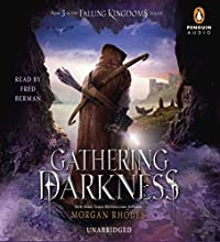 Gathering Darkness: A Falling Kingdoms Novel (       UNABRIDGED) by Morgan Rhodes Narrated by Fred Berman