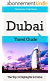 Dubai Travel Guide: The Top 10 Highlights in Dubai (Globetrotter Guide Books) (English Edition)