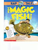 img - for The Magic Fish Rap (Rap Tales) book / textbook / text book