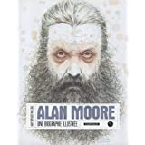 Alan Moore, une biographie illustr�epar Spencer Millidge/Gar