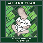 Me and Thad | Tim Sutton