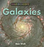 Galaxies (Kaleidoscope) (0761420479) by Elish, Dan