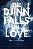 img - for The Djinn Falls in Love and Other Stories book / textbook / text book