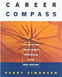 img - for Career Compass 1st edition by Simonsen, Peggy (2000) Paperback book / textbook / text book