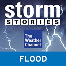 Storm Stories: In the River's Path (       UNABRIDGED) by The Weather Channel Narrated by Jim Cantore