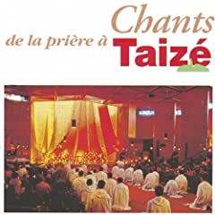 Chants de la pri�re � Taiz�