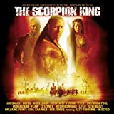 The Scorpion King: MUSIC FROM AND INSPIRED BY THE MOTION PICTUREby Original Soundtrack