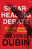 img - for Spearheading Debate: Culture Wars & Uneasy Truces book / textbook / text book