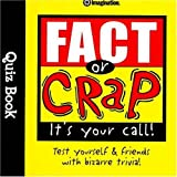 Fact or Crap Quiz Book (Quiz Books)