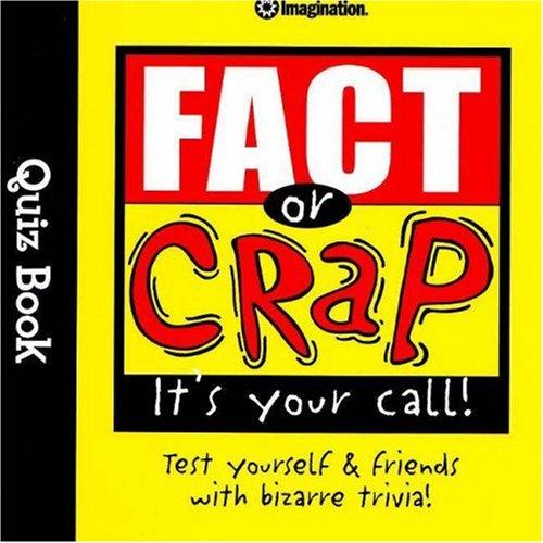 Fact or Crap Quiz Book (Quiz Books) PDF
