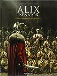 Alix senator, Tome 3 : La conjuration...