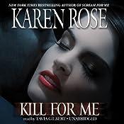 Kill for Me | [Karen Rose]