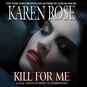 Kill for Me | [Karen Rose]