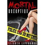 Mortal Deception ~ Lizbeth Lipperman