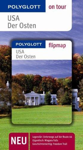 USA - Der Osten. Polyglott on tour - Reiseführer