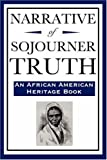 Narrative of Sojourner Truth (An African American Heritage Book) (1604592214) by Truth, Sojourner