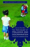 img - for The Psychology of Prejudice and Discrimination: A Revised and Condensed Edition (Race and Ethnicity in Psychology) book / textbook / text book