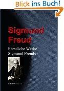 Sämtliche Werke Sigmund Freuds: I