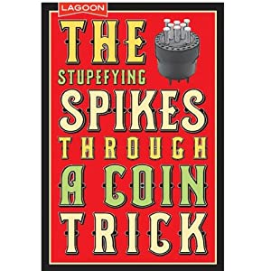 Family Games Stupefying Spikes Through A Coin Trick