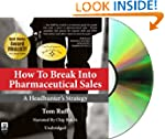 How to Break Into Pharmaceutical Sale...