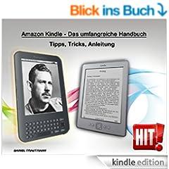 Amazon Kindle - Das umfangreiche Handbuch. Tipps, Tricks, Anleitung