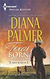 Texas Born & Maggies Dad (Harlequin Special Edition: Long, Tall Texans)