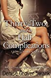 Thirty-Two and a Half Complications (Rose Gardner Mystery #5) (Volume 5)