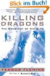 Killing Dragons: The Conquest of the...