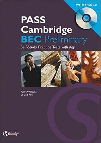 Pass Cambr Bec Preliminary Self Study Pract Testskey CD Pack: Preliminary Self-study Practice Tests with Key (Pass Cambridge BEC)