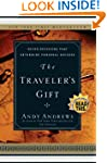 The Traveler's Gift: Seven Decisions...